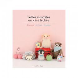 Livre - Petites mascottes en laine feutrée